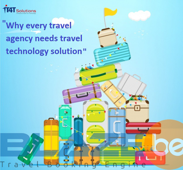 Why-every-travel-agency-needs-travel-technology-solution